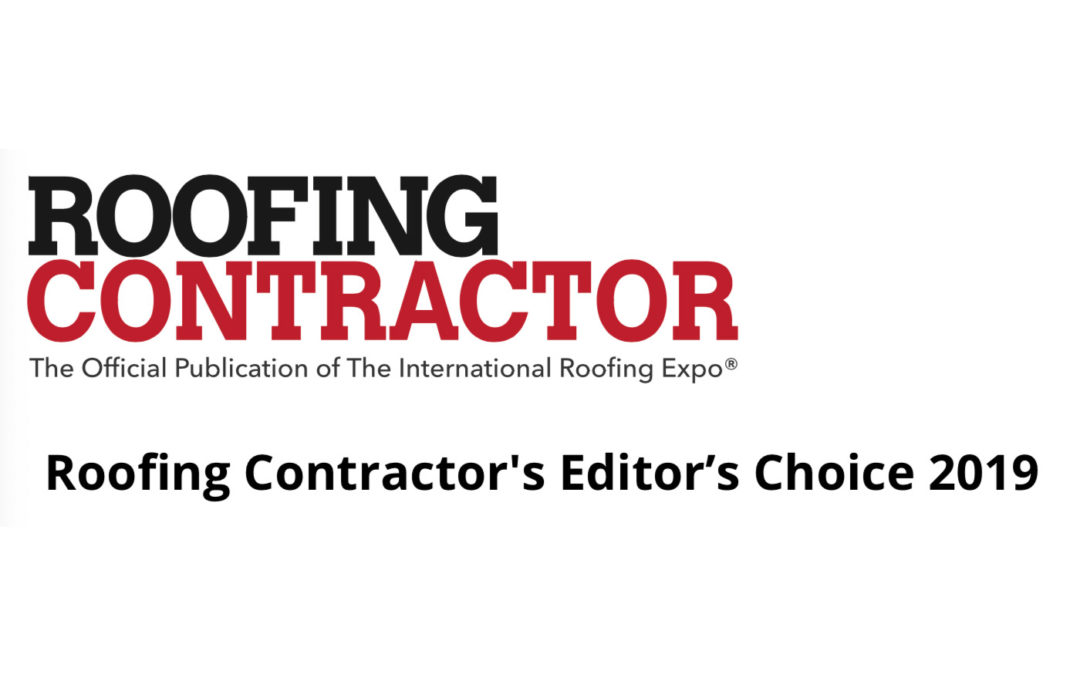 2019 Editor's Choice for Time & Money Savers by Roofing Contractor